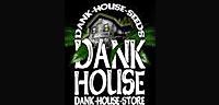 Dank House